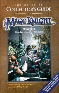RPG: Mageknight Collector's guide Vol 1 (Rebellion - Lancers - Whirlwind)