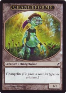 Tokens Magic Magic the Gathering Token/Jeton - Lorwyn - Changeforme
