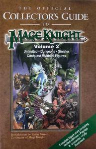 Jeux de rôle VO Jeux de rôle RPG: Mageknight Collector's guide Vol 2 (Unlimited - Dungeons - Sinister - Conquest Multidial Figures)