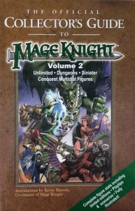 Jeux de rôle VO Jeux de rôle RPG: Mageknight Collector's guide Vol 2 (Unlimited - Dungeons - Sinister - Conquest Multidial Figures)