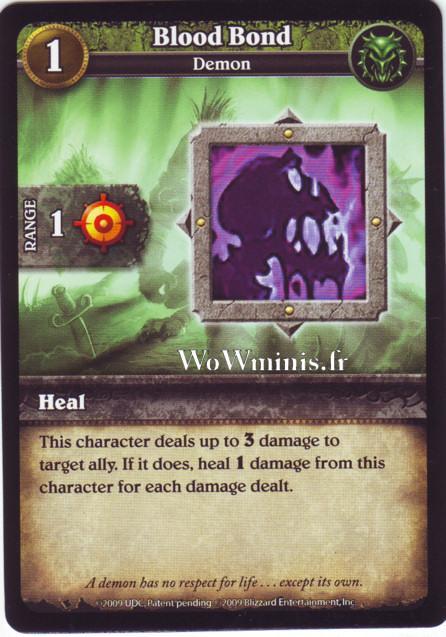 WoW Minis - Cartes à l'unité [Spoils of War] WoW Miniatures Game 07 - Blood Bond [Cartes WOW minis: Spoils of War]