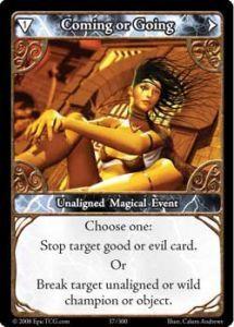 Epic Autres jeux de cartes 037 - Coming or Going [Set 1 - Cartes Epic]