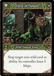 Epic Autres jeux de cartes 099 - Force Of Nature [set 1 - Cartes Epic]