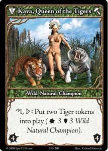 Epic Autres jeux de cartes 150 - Kava, Queen of the Tigers [Set 1 - Cartes Epic]