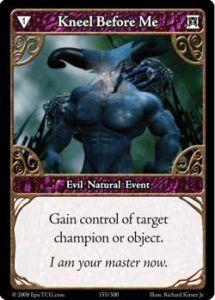 Epic Autres jeux de cartes 155 - Kneel Before Me [Set 1 - Cartes Epic]