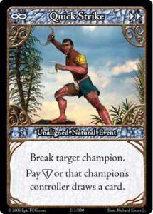 Epic Autres jeux de cartes 213 - Quick Strike [Set 1 - Cartes Epic]