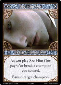 Epic Autres jeux de cartes 237 - See Him Out [Set 1 - Cartes Epic]