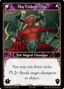 Epic Autres jeux de cartes 265 - The Unholy One [Set 1 - Cartes Epic]