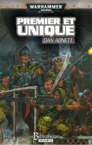 Romans Warhammer 40 000 PREMIER ET UNIQUE – Un roman de la série des Fantômes de Gaunt