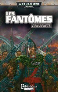 Romans Warhammer 40 000 Livres et Livre d'illustration LES FANTÔMES – Un roman de la série des Fantômes de Gaunt