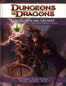 Nouveauté JdR Jeux de rôle Dungeons & Dragons 4 - Les Secrets des Arcanes