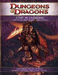 Nouveauté JdR Jeux de rôle Dungeons & Dragons 4 - L'Art de la guerre