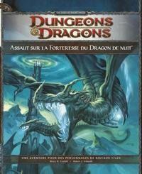 Nouveauté JdR Jeux de rôle Dungeons & Dragons 4 - P3 – Assaut sur la Forteresse du Dragon de Nuit