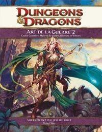 Nouveauté JdR Jeux de rôle Dungeons & Dragons 4 - L'Art de la Guerre 2
