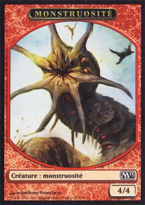 Tokens Magic Magic the Gathering Token/Jeton - Magic 2013 - 07/11 Monstruosité
